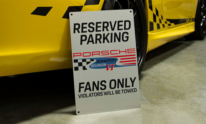 Limited Edition Rennsport Reunion VI Parking Only Sign